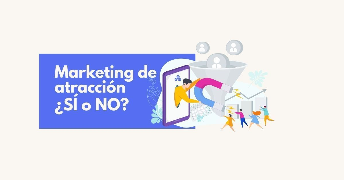 marketing de atraccion para tu blog - inboud marketing